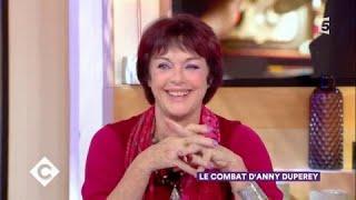 Le combat d'Anny Duperey - C à Vous - 17/11/2017