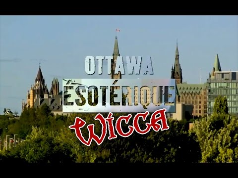 Ottawa Underground - Ottawa Ésotérique - Wicca Segment