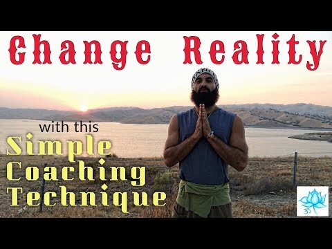 How To Change Your Reality | Use This Coaching Technique