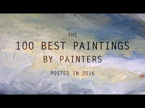 The 100 Best Paintings by Painters posted in 2016 | LearnFro