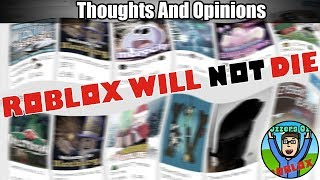 Roblox Will NOT Die | My Thoughts And Opinions | Ozzers Oz