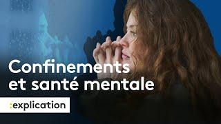 Comment les annonces de confinement ont joué sur notre santé mentale