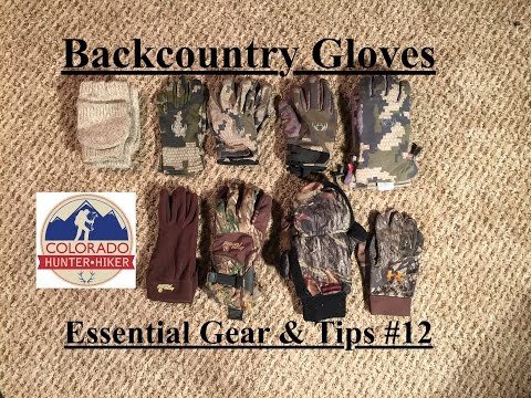 Backcountry Gear: Gloves - Essential Gear & Tips #12