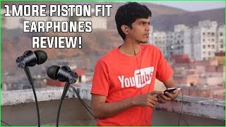 [GIVEAWAY] 1MORE PISTON FIT REVIEW! Best Earphones under Rs999?