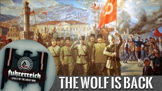 Hearts of Iron 4: Fuhrerreich - Turkey (The Wolf is Back) [2]