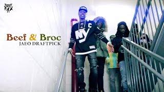 Jaeo Draftpick - Beef & Broc (Official Music Video)