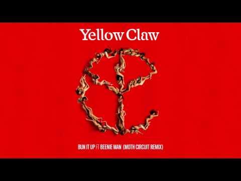 Yellow Claw - Bun It Up (feat. Beenie Man) [Moth Circuit Remix]