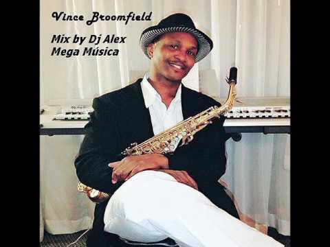 Vince Broomfield - Mix By Dj Alex (Mega Música Eventos)