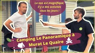 CAMPING MURAT LE QUAIRE ⛺️MICRO TROTTOIR DE DORIAN