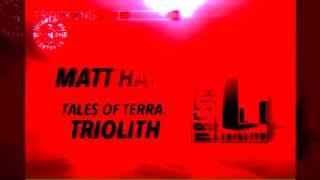 MATT HART - TRIOLITH (Official Video)