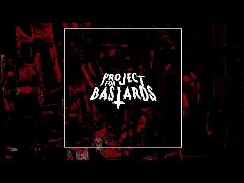 "Project for Bastards (France) - ""Project for Bastards"" 2019"
