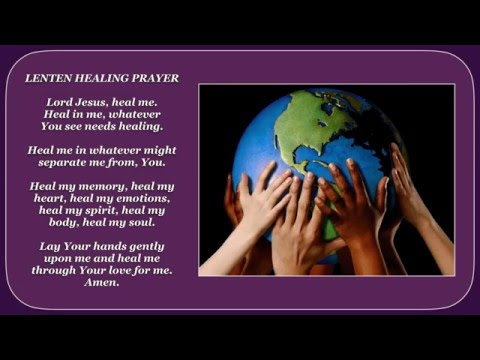 LAY YOUR HANDS ~ Lenten Healing Prayer