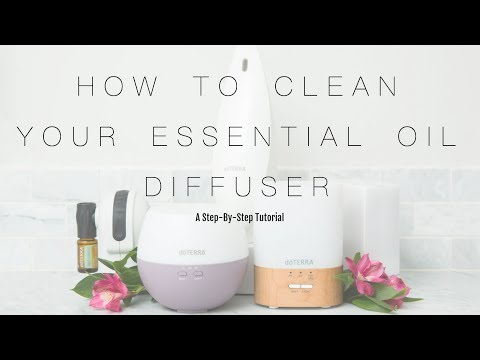 How to Clean Essential Oil Diffuser
