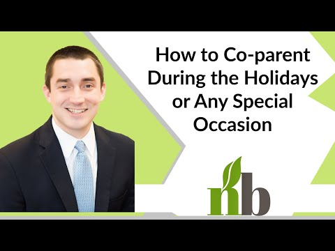 How to Co-parent During the Holidays or Any Special Occasion | Divorce Attorneys | New Beginnings