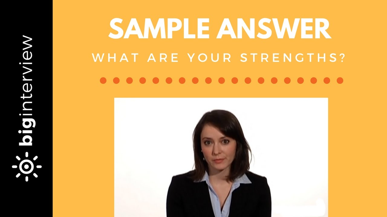 How To Answer: What are Your Strengths?