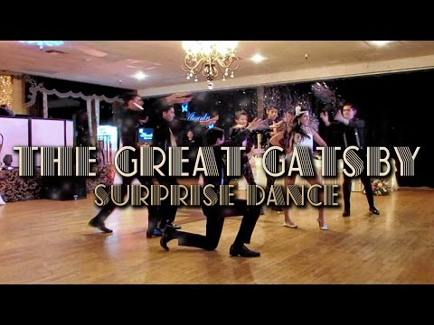 The Great Gatsby Surprise Dance - Crazy in Love - A Little Party Never Kill Nobody