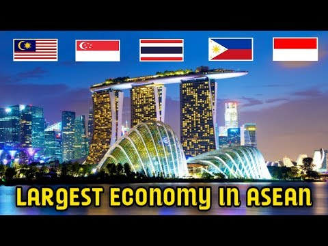 Top 5 Largest Economy In Southeast Asia (ASEAN) 2018