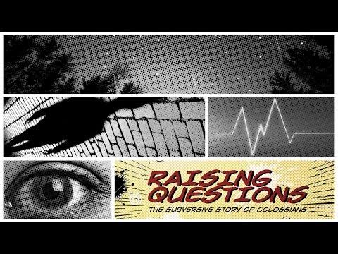 Raising Questions | Week 3 (OCT16)