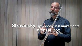 Стравинский, Симфония в 3-х частях. Видео урок первой флейты BBC Symphony Майкла Кокса