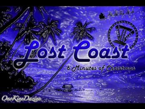 Lost Coast  6 Minutes of Christmas  ~~~ISLAND VIBE~~~