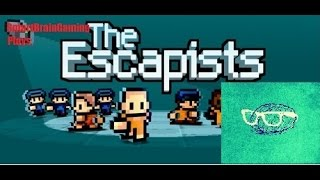 TheEscapists: Lets Try And Escape!
