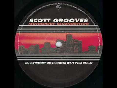 Scott Grooves - Mothership Reconnection (Daft Punk Mix)
