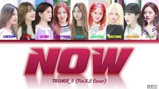 Fromis_9 (프로미스나인) - Now (Fin.K.L Cover) Lyrics (Eng/Han/Rom/…