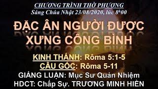 HTTL BẾN GỖ - Chương trình thờ phượng Chúa - 23/08/2020