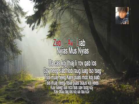 Zeb Av Liab - Nyias Mus Nyias KARAOKE