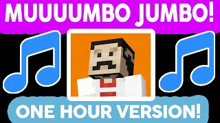 MUMBO FOR THE MAYOR OF THE TOWN SONG - ONE HOUR VERSION (OFFICIAL)