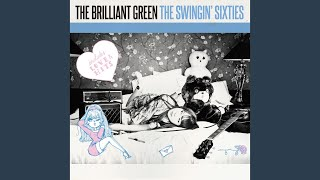 the brilliant green - Hello Another Way-それぞれの場所-