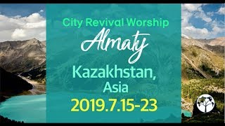 2019 City Mission in Almaty, Kazakhstan