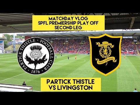 PROMOTION PARTY!!! | Partick Thistle VS Livingston | Matchday Vlog