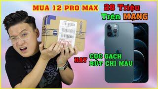 Chơi Lớn mua iPhone 12 Pro Max trên Mạng. Cục Gạch hay Bút Chì Màu đây?? | MUA HÀNG ONLINE