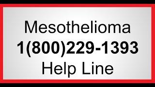 Mesothelioma Lawsuits 800-229-1393 Asbestosis Lawsuit