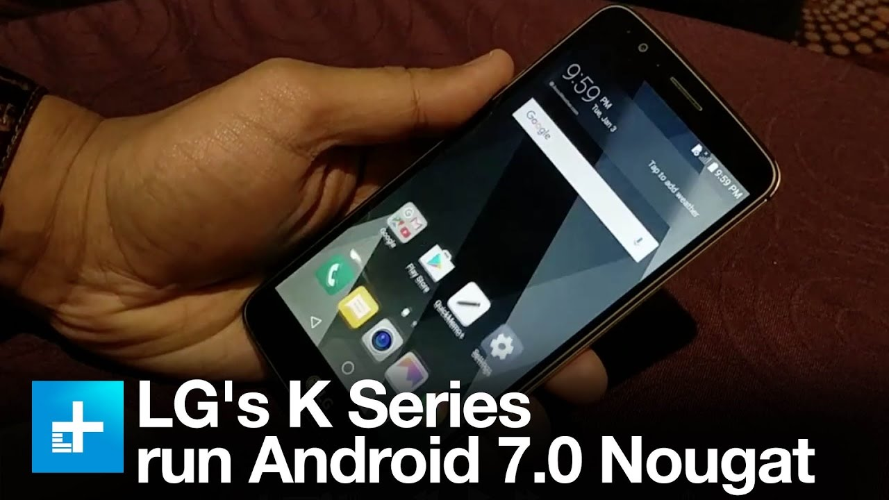 LG's K Series budget phones run Android 7.0 Nougat