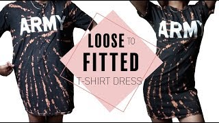 DIY Loose to Fitted T Shirt Dress | Just J.