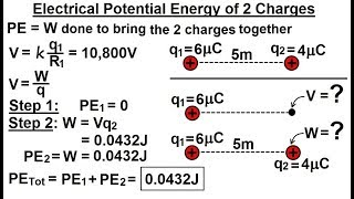 Physics - E&M: Ch 38.1 Voltage Potential Understood (10 of 24) Elec. Potential Energy of 2 Charges