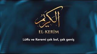 El-Kerîm Celle Celalühu | 99 Esma'ül Hüsna İlahileri 43