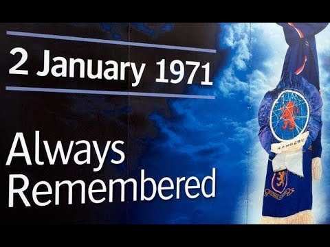 STAIRWAY 13: THE 1971 IBROX DISASTER ..... Always Remembered 2nd January 1971