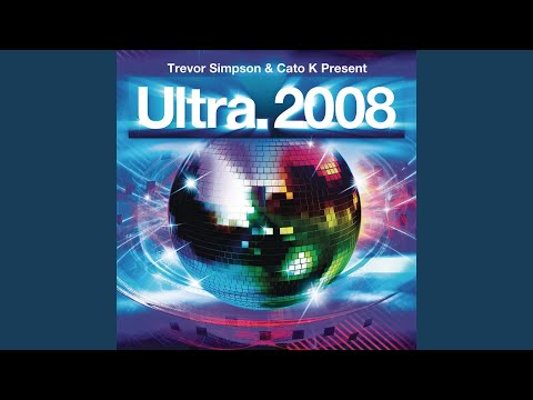 Ultra 2008 (Mixed by Trevor Simpson & Cato K) (Disc 1 Continuous Mix)