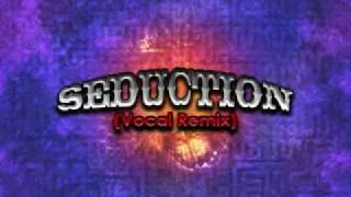 Seduction Vocal Mix Full Version
