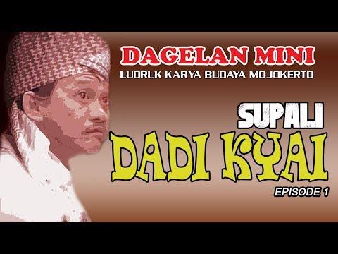 DADY KYAI - DAGELAN MINI SUPALI BAG.1