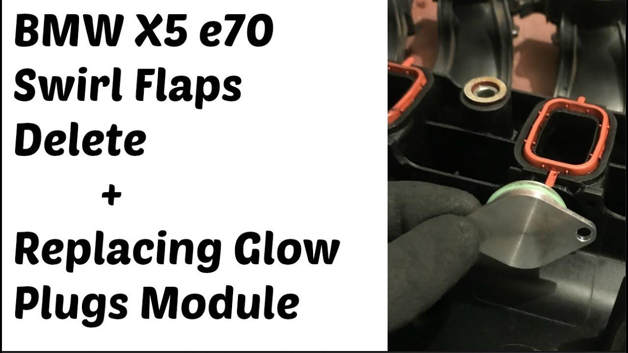 BMW e70 30d swirl flaps delete & replacing glow plugs module