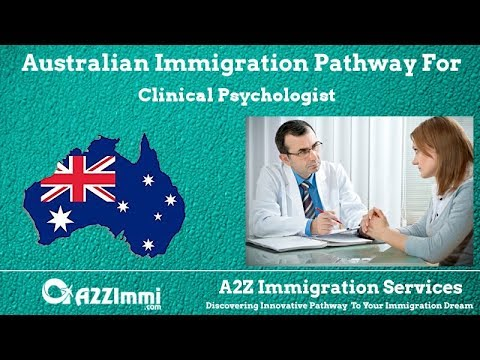 Clinical Psychologist | 2020 | PR / Immigration Requirements For Australia