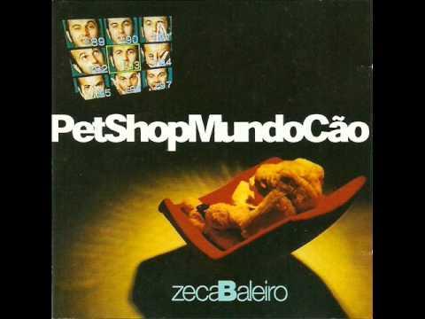 Zeca Baleiro - PetShopMundoCão - 2002 - Full Album
