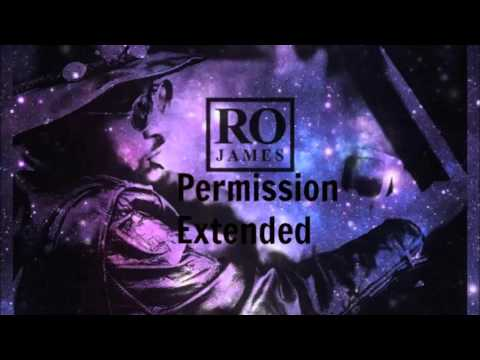 Ro James-Permission (Extended)(Green Light)