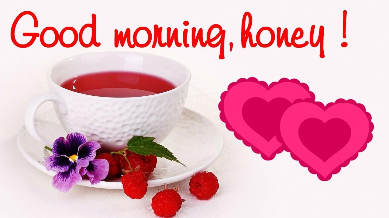 ❤💕 Good morning honey - YouTube