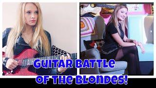 Guitar Battle of the Blondes Sylvya  Boschiero! Italy Vs Sophie Lloyd Uk!