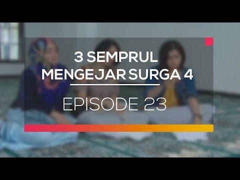 3 Semprul Mengejar Surga 4 - Episode 23